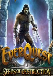 EverQuest: Seeds of Destruction