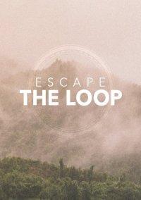 Escape the Loop – фото обложки игры