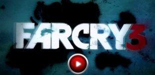 Far Cry 3. Видео #20