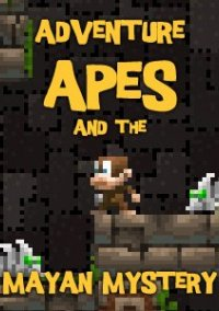 Обложка Adventure Apes and the Mayan Mystery