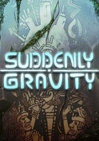 Обложка Suddenly Gravity