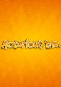 Обложка Notorious Inc.