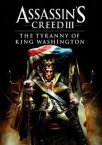 Assassin's Creed 3: The Tyranny of King Washington The Redemption
