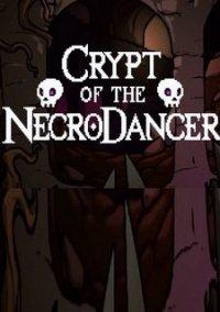 Обложка Crypt of the Necrodancer