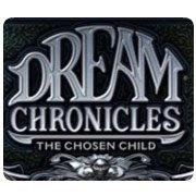 Обложка Dream Chronicles: The Chosen Child