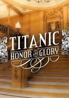 Titanic - Honor and Glory