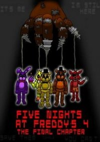 Обложка Five Nights at Freddy's 4: The Final Chapter
