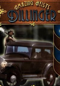 Обложка Amazing Heists: Dillinger