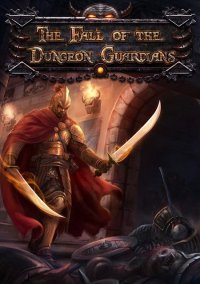 The Fall of the Dungeon Guardians – фото обложки игры