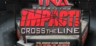 TNA Impact: Cross the Line. Видео #1