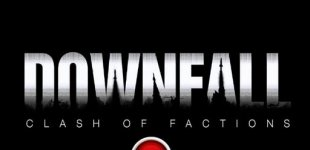 Downfall: Clash of Factions. Видео #1
