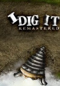 Обложка I Dig It Remastered