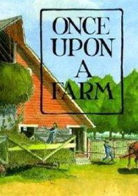Обложка Once Upon a Farm
