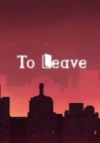 Обложка To Leave