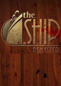 Обложка The Ship: Remasted