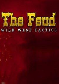 The Feud: Wild West Tactics – фото обложки игры