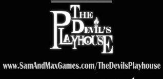 Sam & Max: The Devil's Playhouse. Видео #3