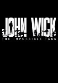 Обложка John Wick: The Impossible Task