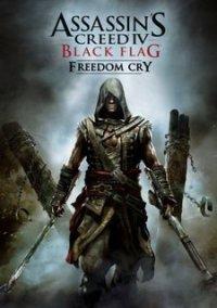 Обложка Assassin's Creed IV: Black Flag - Freedom Cry