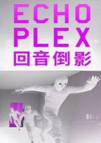 ECHOPLEX – фото обложки игры
