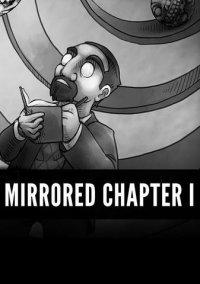 Обложка Mirrored: Chapter 1