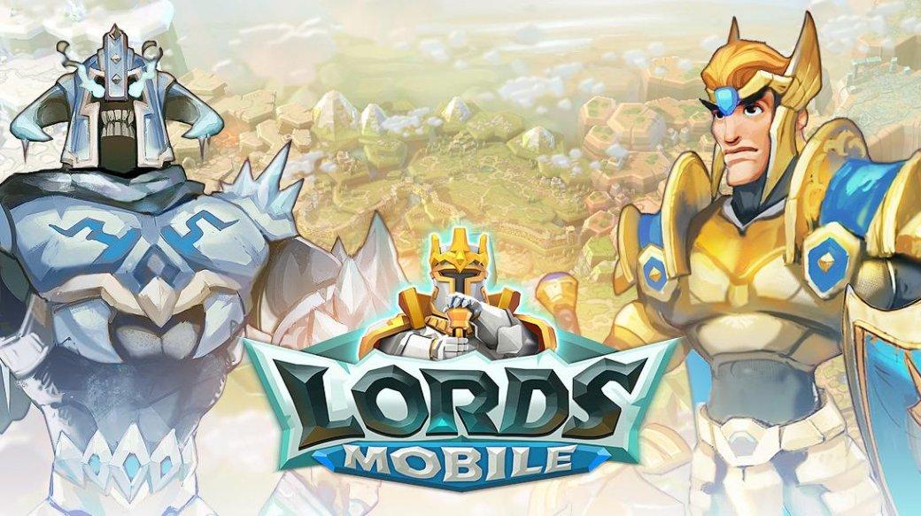 Lords Mobile — во что играть после Travian - Изображение 1