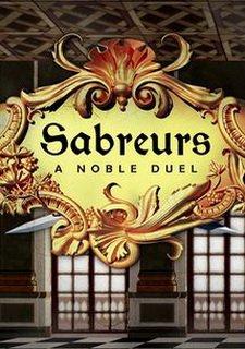 Sabreurs - A Noble Duel