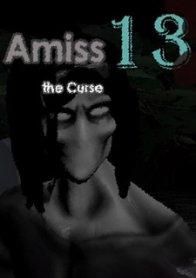 Amiss 13: the Curse