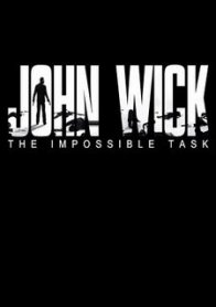 John Wick: The Impossible Task