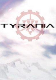 Tyrania: A Kinetic Visual Novel