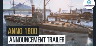 Anno 1800. Трейлер к Gamescom 2017