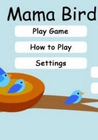 Mama Bird – фото обложки игры