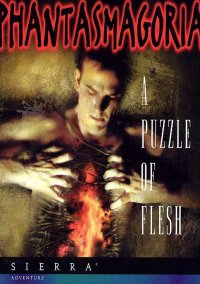 Phantasmagoria: A Puzzle of Flesh – фото обложки игры