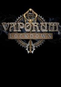 Vaporum: Lockdown – фото обложки игры