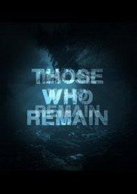 Those Who Remain – фото обложки игры