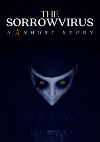 The Sorrowvirus: A Faceless Short Story