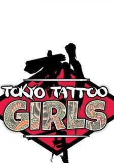 Tokyo Tattoo Girls