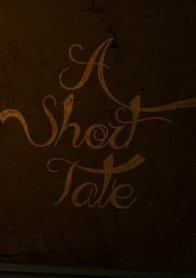 A Short Tale