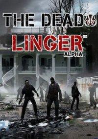 The Dead Linger – фото обложки игры