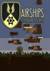 Airships: Conquer the Skies
